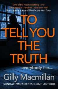 Link to an enlarged image of To Tell You the Truth -- Paperback (English Language Edition)