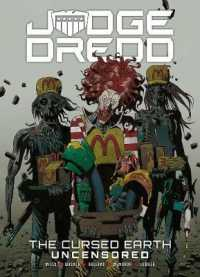 Link to an enlarged image of Judge Dredd : The Cursed Earth Uncensored (Judge Dredd) (Reprint)