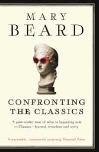Link to an enlarged image of Confronting the Classics : Traditions, Adventures and Innovations -- Paperback / softback (Main)