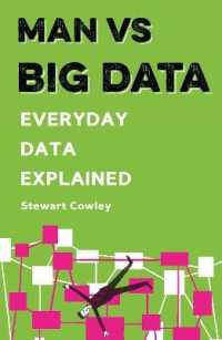 Link to an enlarged image of Man Vs Big Data : Everyday Data Explained (Man Vs)