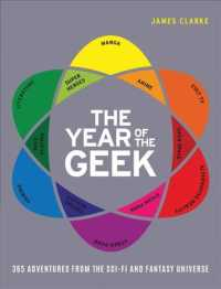 Link to an enlarged image of The Year of the Geek : 365 Adventures from the Sci-Fi and Fantasy Universe