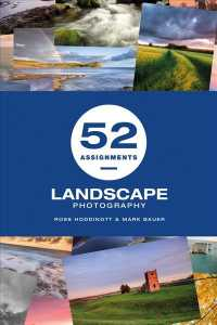 Link to an enlarged image of 52 Assignments : Landscape Photography (52 Assignments)