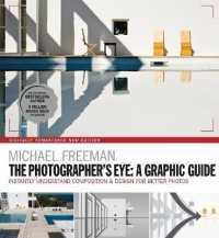 Link to an enlarged image of The Photographers Eye : A Graphic Guide: Instantly Understand Composition & Design for Better Photography