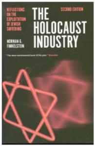 Link to an enlarged image of The Holocaust Industry : Reflections on the Exploitation of Jewish Suffering (2nd Reprint)