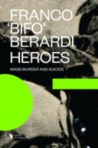 Link to an enlarged image of Heroes : Mass Murder and Suicide (Futures)