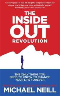 Link to an enlarged image of Inside-out Revolution : The Only Thing You Need to Know to Change Your Life Forever -- Paperback / softback