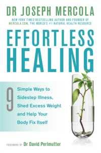Books Kinokuniya: Effortless Healing : 9 Simple Ways to