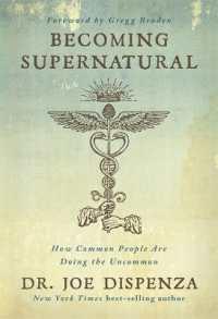 Link to an enlarged image of Becoming Supernatural -- Paperback / softback