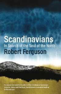 Link to an enlarged image of Scandinavians : In Search of the Soul of the North -- Paperback / softback