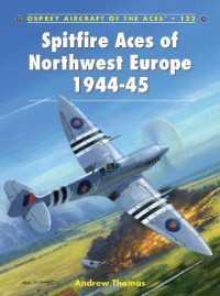 Link to an enlarged image of Spitfire Aces of Northwest Europe 1944-45 (Aircraft of the Aces)