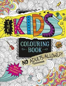 Books Kinokuniya Kids Colouring Book No Adults Allowed
