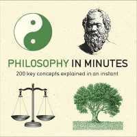 Link to an enlarged image of Philosophy in Minutes : 200 Key Concepts Explained in an Instant (In Minutes)