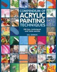 Link to an enlarged image of Compendium of Acrylic Painting Techniques : 300 Tips, Techniques and Trade Secrets