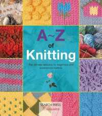 Link to an enlarged image of A-Z of Knitting : The Ultimate Resource for Beginners and Experienced Knitters (A-z) (Reprint)