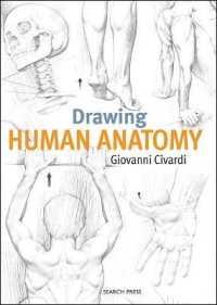 Books Kinokuniya: Drawing Human Anatomy / Civardi, Giovanni