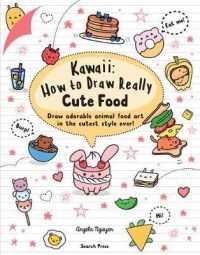 Kawaii: How to Draw Really Cute Food 9781782218081