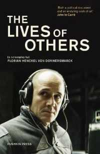 Link to an enlarged image of The Lives of Others : A Screenplay (Translation)