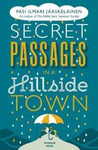 Link to an enlarged image of Secret Passages in a Hillside Town (Translation)