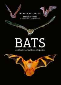 Bats : An illustrated guide to all species 9781782405573