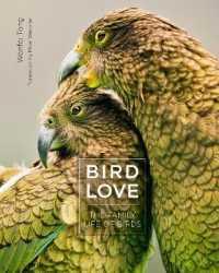 Bird Love : The Family Life of Birds 9781782407485