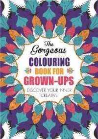 Books Kinokuniya Gorgeous Colouring Book For Grown Ups Discover
