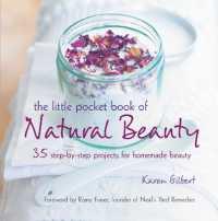 The Little Pocket Book of Natural Beauty... by Gilbert, Karen Fraser, Romy (FRW)
