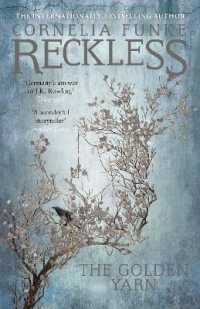 Link to an enlarged image of Reckless 3 : the Golden Yarn (Mirrorworld) -- Paperback