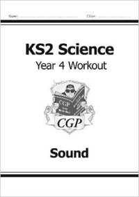 Link to an enlarged image of Ks2 Science Year Four Workout: Sound -- Paperback / softback