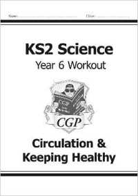 Link to an enlarged image of Ks2 Science Year Six Workout: Circulation & Keeping Healthy -- Paperback / softback