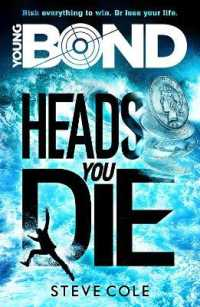Link to an enlarged image of Young Bond: Heads You Die (Young Bond) -- Paperback / softback