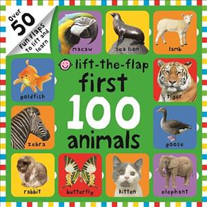 Link to an enlarged image of First 100 Animals : First 100 Lift the Flap (First 100 Lift the Flap) -- Hardback