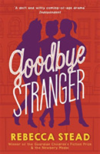 Link to an enlarged image of Goodbye Stranger -- Paperback / softback