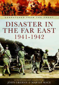 Link to an enlarged image of Disaster in the Far East 1941-1942 : The Defence of Malaya, Japanese Capture of Hong Kong, and the Fall of Singapore (Despatches from the Front)
