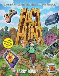 Link to an enlarged image of Fact Hunt : Fascinating, Funny and Downright Bizarre Facts about Video Games