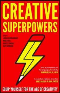 Link to an enlarged image of Creative Superpowers : Equip Yourself for the Age of Creativity