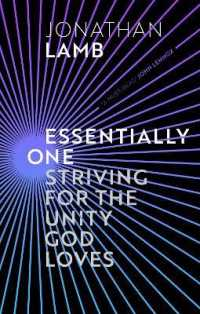 Link to an enlarged image of Essentially One : Striving for the Unity God Loves