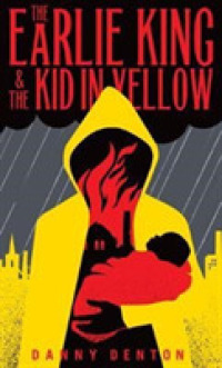 Link to an enlarged image of Earlie King & the Kid in Yellow -- Paperback / softback