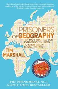 Link to an enlarged image of Prisoners of Geography : Ten Maps That Tell You Everything You Need to Know about Global Politics -- Paperback / softback