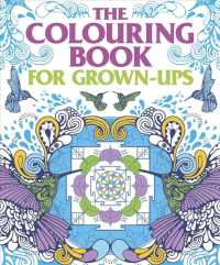 Link to an enlarged image of The Colouring Book for Grown Ups (CLR CSM)