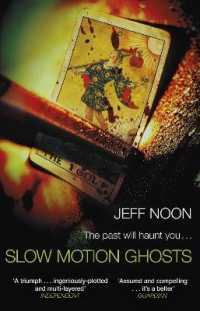 Link to an enlarged image of Slow Motion Ghosts -- Paperback / softback