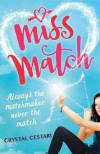 Link to an enlarged image of Miss Match: Always the matchmaker, never the match : Book 1 (Miss Match) -- Paperback / softback