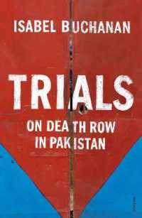 Link to an enlarged image of Trials : On Death Row in Pakistan -- Paperback / softback