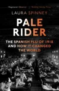Link to an enlarged image of Pale Rider : The Spanish Flu of 1918 and How it Changed the World -- Paperback / softback