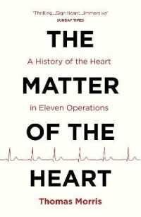Link to an enlarged image of Matter of the Heart : A History of the Heart in Eleven Operations -- Paperback / softback