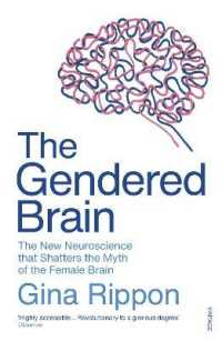 Link to an enlarged image of Gendered Brain : The new neuroscience that shatters the myth of the female brain -- Paperback / softback