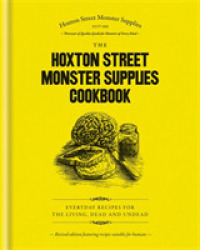 Link to an enlarged image of Hoxton Street Monster Supplies Cookbook : Everyday recipes for the living, dead and undead -- Hardback