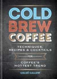 Link to an enlarged image of Cold Brew Coffee : Techniques, Recipes & Cocktails
