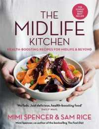 Link to an enlarged image of Midlife Kitchen : health-boosting recipes for midlife & beyond -- Paperback / softback