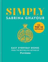 Link to an enlarged image of Simply : Easy everyday dishes: the 5th book from the bestselling author of Persiana, Siro -- Hardback