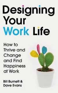 Designing Your Work Life 9781784742805